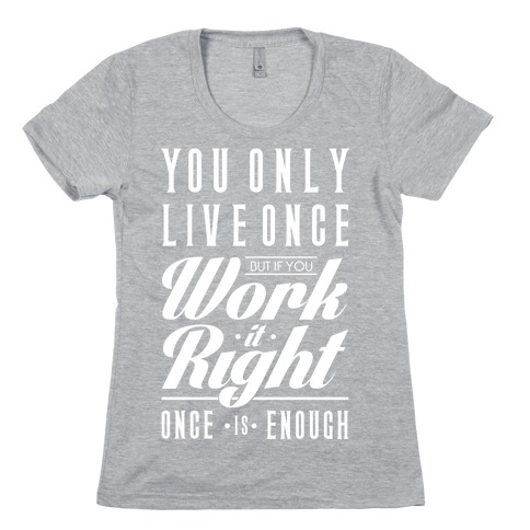 Work It Right Womens T-Shirt