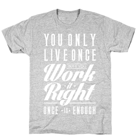 Work It Right T-Shirt