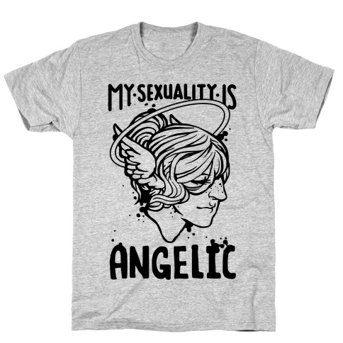My Sexuality Is Angelic Mens T-Shirt