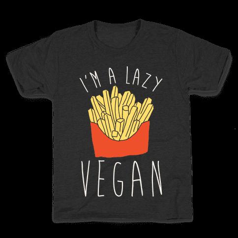 Lazy Vegan Kids T-Shirt
