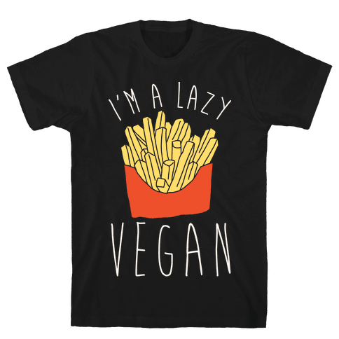 Lazy Vegan Mens T-Shirt