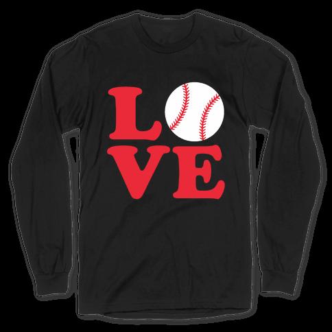 Love Baseball Long Sleeve T-Shirt