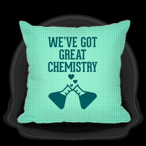 We've Got Great Chemistry