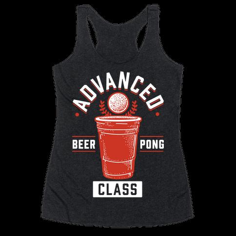 Advanced Beer Pong Class Racerback Tank Top