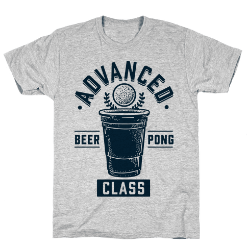 Advanced Beer Pong Class Mens T-Shirt