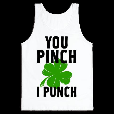 You Pinch. I Punch Tank Top