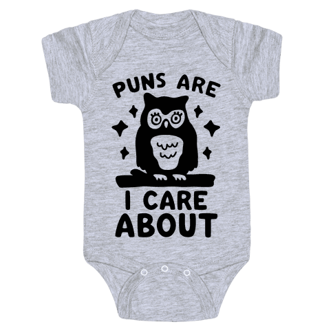 Puns Are Owl Care About Baby Onesy