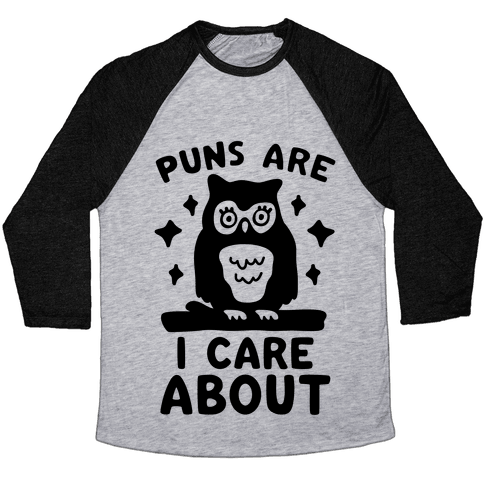 Puns Are Owl Care About Baseball Tee