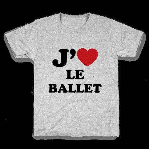 J'aime Le Ballet Kids T-Shirt