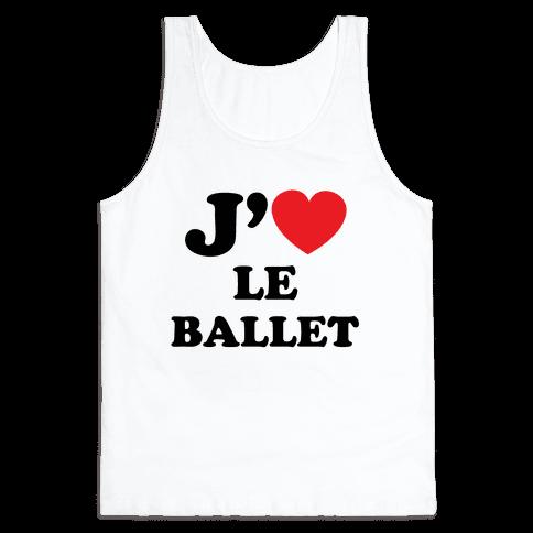 J'aime Le Ballet Tank Top