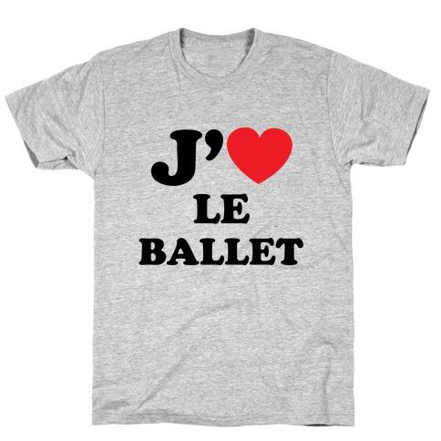 J'aime Le Ballet T-Shirt