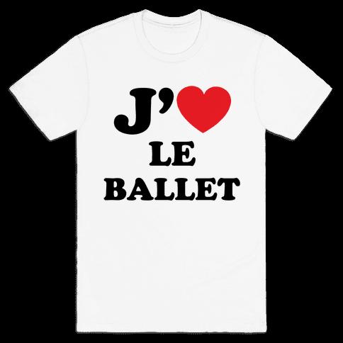 J'aime Le Ballet Mens T-Shirt
