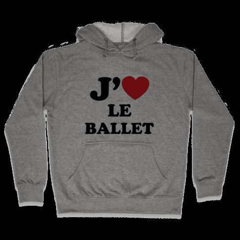 J'aime Le Ballet Hooded Sweatshirt