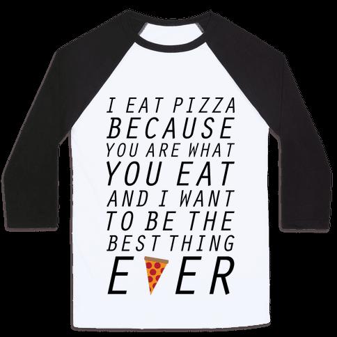 I Eat Pizza Baseball Tee