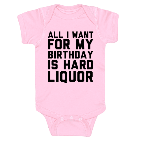 All I Want for My Birthday Baby Onesy