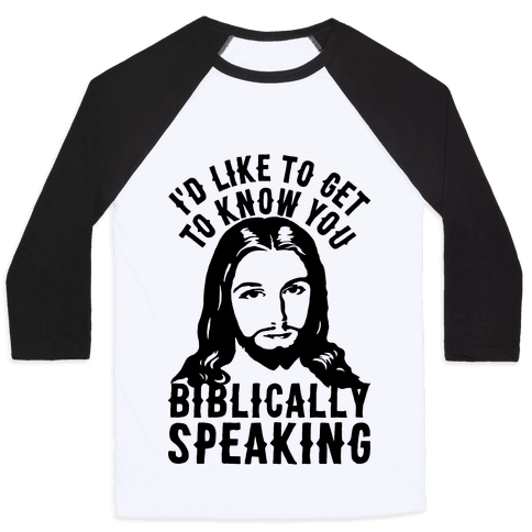 I'd Like To Get To Know You Biblically Speaking