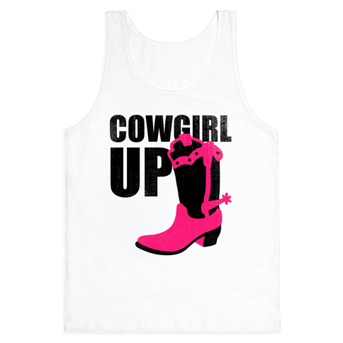 Cowgirl Up (Tank) Tank Top
