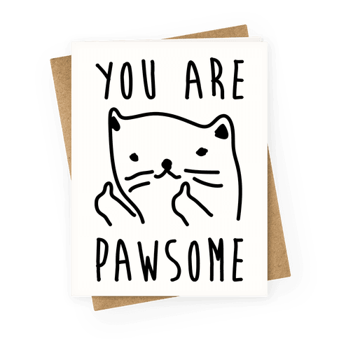 You Are Pawsome