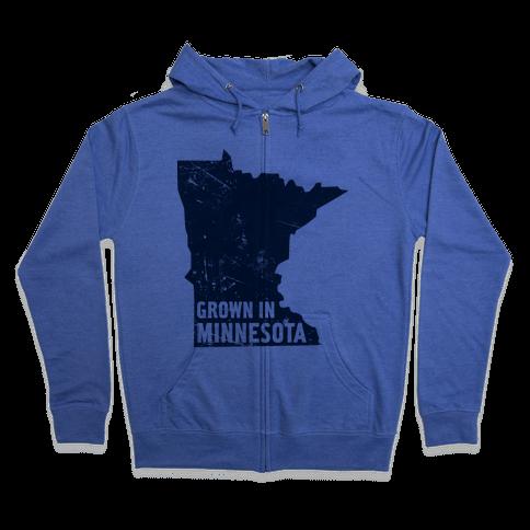 Grown in Minnesota Zip Hoodie