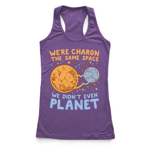 Didn't Even Planet Racerback Tank Top
