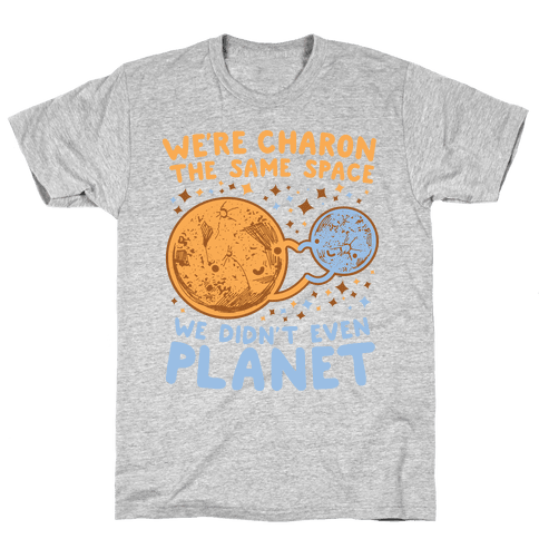 Didn't Even Planet Mens T-Shirt