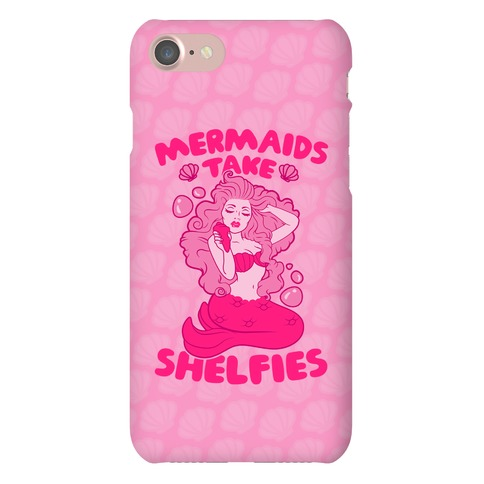 Mermaids Take Shelfies Phone Case
