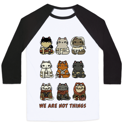 We Are Not Things Baseball Tee