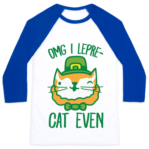 OMG I Lepre-Cat Even Baseball Tee