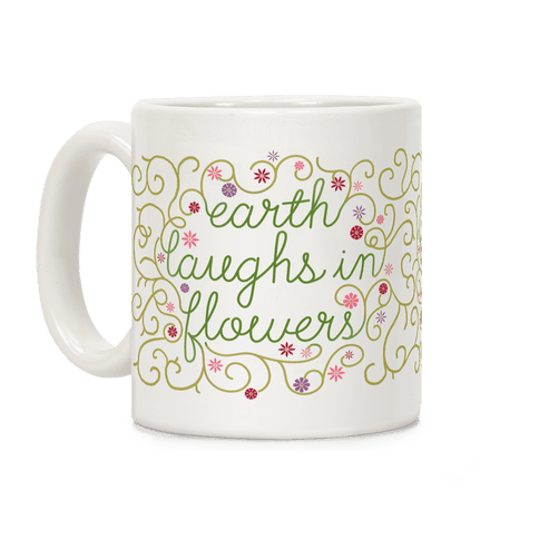 Earth Laughs In Flowers (Emerson Quote) Coffee Mug