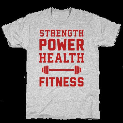Strength, Power, Health - Fitness Mens T-Shirt