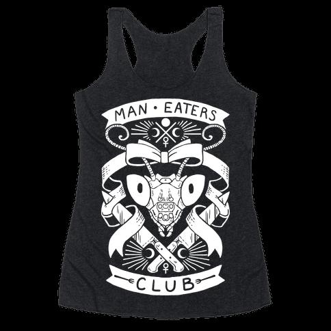 Praying Mantis Man-Eater's Club Racerback Tank Top