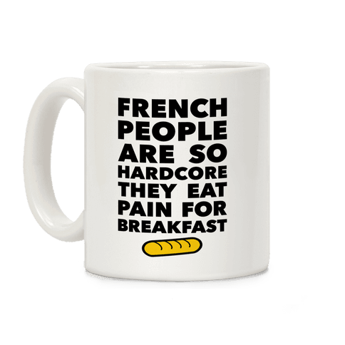 Pain For Breakfast Coffee Mug