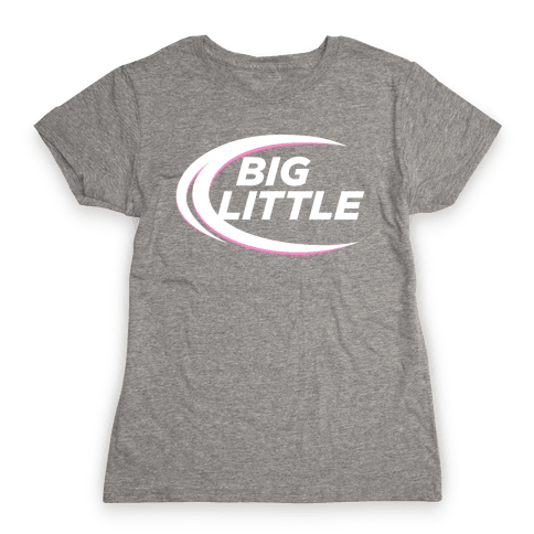 Big Little (Beer Parody Dark) Womens T-Shirt