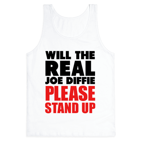 Will the Real Joe Diffie Please Stand Up? Tank Top