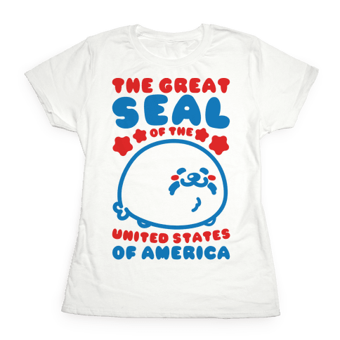 The Great Seal of The United States of America Womens T-Shirt