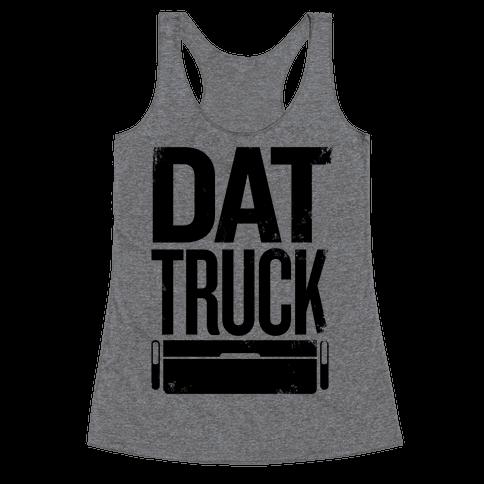Dat Truck Racerback Tank Top
