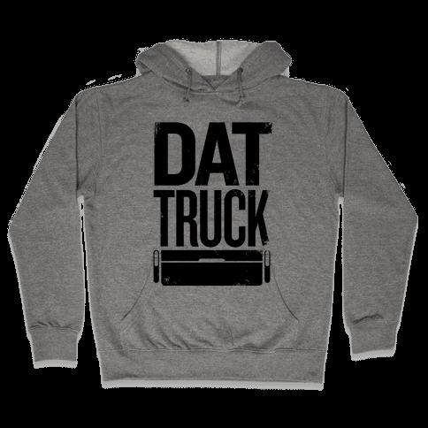 Dat Truck Hooded Sweatshirt