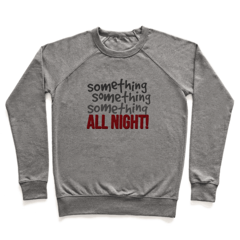 Something... All Night Pullover