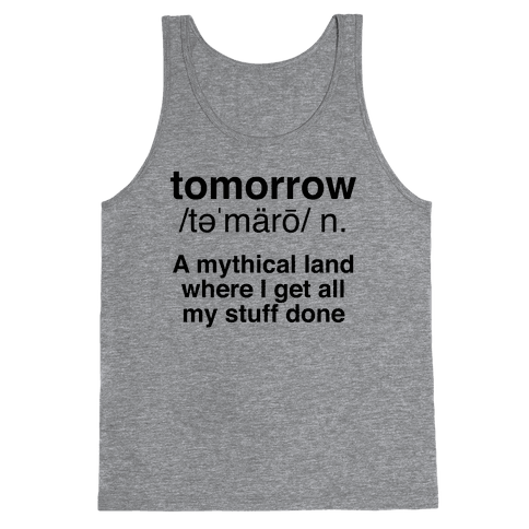 Tomorrow Definition Tank Top