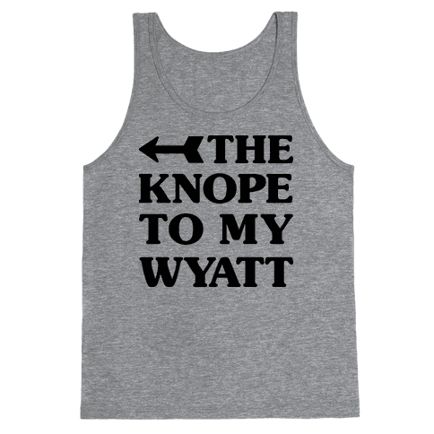 The Knope To My Wyatt Tank Top