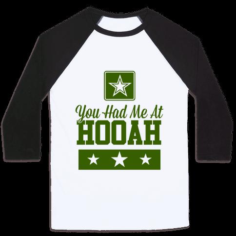 You Had Me At HOOAH Baseball Tee