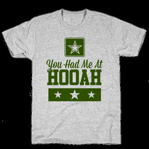 You Had Me At HOOAH Mens T-Shirt