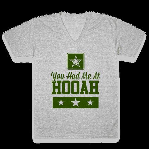 You Had Me At HOOAH V-Neck Tee Shirt
