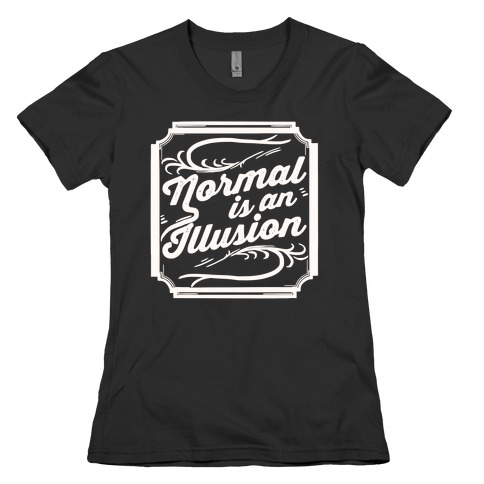 Normal is an illusion t shirt lookhuman normal is an illusion tee altavistaventures Choice Image