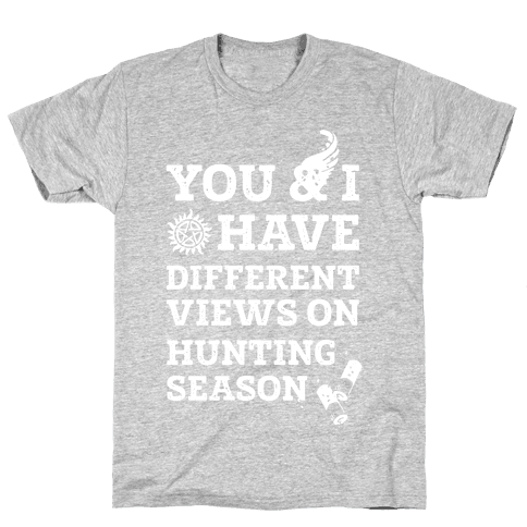 You & I Have Different Views On Hunting Season Mens T-Shirt