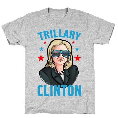 Trillary Clinton T-Shirt