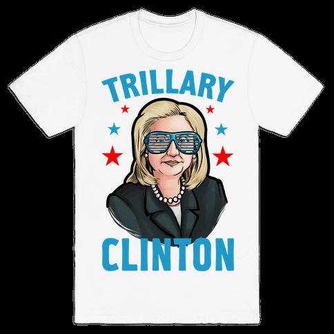 Trillary Clinton Mens T-Shirt