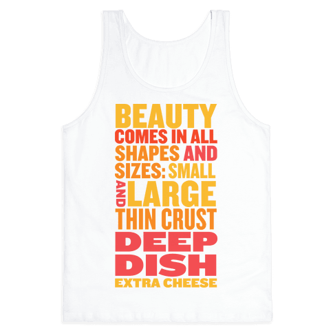 Beauty Comes in All Shapes and Sizes Tank Top
