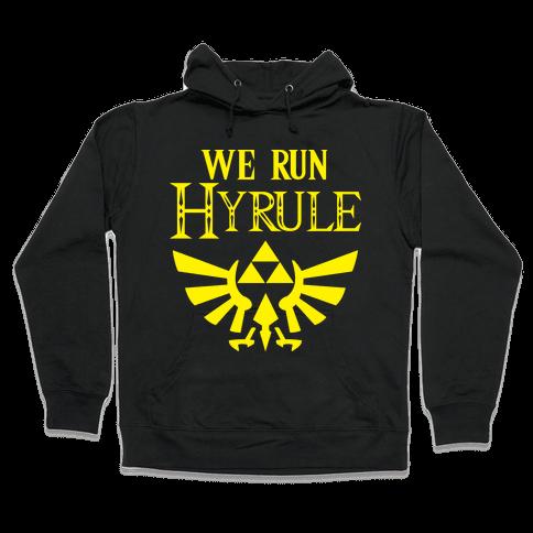 We Run Hyrule Hooded Sweatshirt