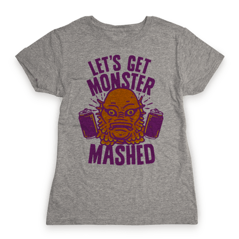 Let's Get Monster Mashed Womens T-Shirt